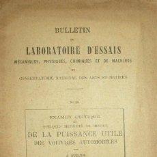 Libros antiguos: BOLETÍN DEL LABORATORIO DE PRUEBAS. MÉTODOS DE MEDICIÓN DE POTENCIA DE AUTOMÓVILES. PARÍS, 1907.. Lote 109874703