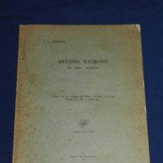 Libros antiguos: (MF) F L HERRERA - ANTONIO RAIMONDI , SU LABOR BOTANICA ,LIMA , IMP. MUSEO NACIONAL 1935. Lote 109902703