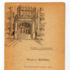 Libros antiguos: PESOS Y MEDIDAS ( INTERNATIONAL CORRESPONDENCE SCHOOLS SYSTEM ). Lote 109998655