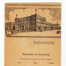 Libros antiguos: ELEMENTOS DE GEOMETRIA ( INTERNATIONAL CORRESPONDENCE SCHOOLS SYSTEM ). Lote 109999391