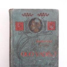 Libros antiguos: QUO VADIS - SIENKIEWICZ - AÑO 1901. Lote 110037215