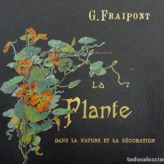 Libros antiguos: 1895 - BOTÁNICA - LIBRO ANTIGUO ILUSTRADO - GRABADOS - PLANTAS - CIENCIAS- ILUSTRACIONES ART NOUVEAU. Lote 110140859