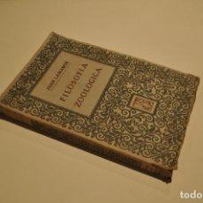 Libros antiguos: FILOSOFIA ZOOLÓGICA JUAN LAMARCK F. SEMPERE Y COMPAÑIA EDITORES - VALENCIA AFFM. Lote 110158019
