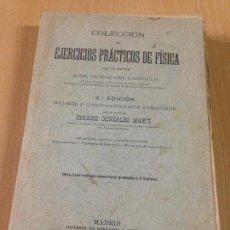 Libros antiguos: COLECCION EJERCICIOS DE FÍSICA MUÑOZ DEL CASTILLO HERNANDO Y CIA MADRID 1901. Lote 110272831