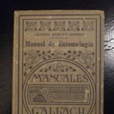 Libros antiguos: MANUALES GALLACH- MANUAL DE ENTOMOLOGIA, A.BENITEZ MORERA- ED. ESPASA CALPE. MADRID 1936.. Lote 110430179