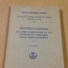 Libros antiguos: INSTRUCCIONES FUMIGACION ACIDO CIANHIDRICO AGRICULTURA ESTACION PATOLOGIA VEGETAL LEVANTE BURJASOT. Lote 110627087