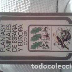 Libros antiguos: BIOLOGIA.CIENCIAS.GUIA PLANTAS Y ANIMALES DE ESPAÑA Y EUROPA. Lote 110679847