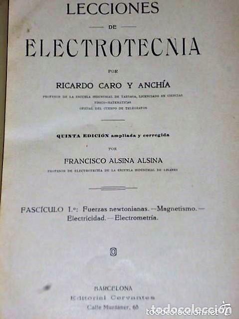 Libros antiguos: LECCIONES DE ELECTROTECNIA - Foto 2 - 110727359