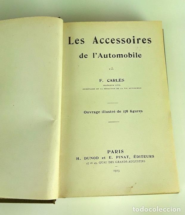 Libros antiguos: LES ACCESSOIRES DE LAUTOMOBILE. F. CARLÈS. H. DUNOD ET E. PINAT ED. 1913. - Foto 3 - 110895235