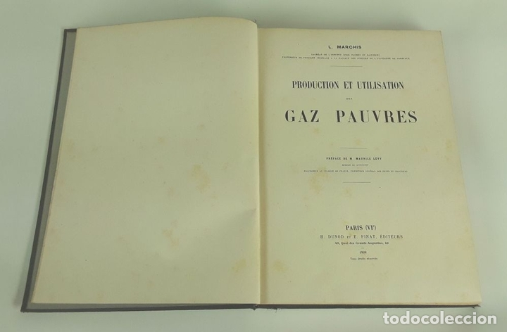 Libros antiguos: PRODUCTION ET UTILISATION DES GAZ PAUVRES. L. MARCHIS. H DUNOD ET E PINAT. 1918. - Foto 2 - 110958983