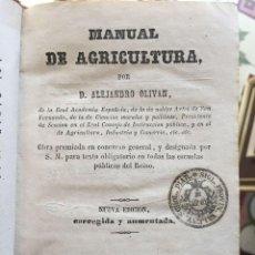 Libros antiguos: ALEJANDRO OLIVAN. MANUAL DE AGRICULTURA. MADRID 1.865.. Lote 111059235