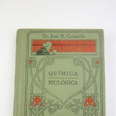 Libros antiguos: LIBRO DE TAPA DURA - MANUALES GALLACH Nº 22 QUÍMICA BIOLÓGICA - EDIT, MANUEL SOLER - AÑOS 20. Lote 111324571