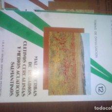 Libros antiguos: MALAS HIERBAS DE REGADÍOS, CULTIVOS CEREALISTAS Y MEDIOS ACUÁTICOS DE LA PROVINCIA DE SALAMANCA. Lote 111668263