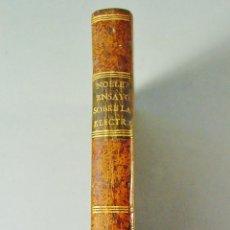Libros antiguos: ENSAYO SOBRE LA ELECTRICIDAD DE LOS CUERPOS. JEAN ANTOINE NOLLET. MADRID. IMPR. MERCURIO. AÑO 1747. Lote 111776307