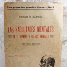 Libros antiguos: LAS FACULTADES MENTALES EN EL HOMBRE Y EN LOS ANIMALES. CARLOS DARWIN. ED. PRESA. CA 1905 BIOLOGÍA. Lote 111873951