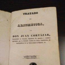 Libros antiguos: TRATADO DE ARITMÉTICA. JUAN CORTAZAR 1851 - BUEN ESTADO GENERAL. Lote 112759387