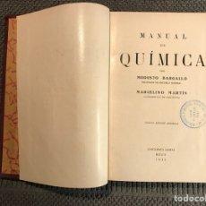 MANUAL DE QUIMICA, por Modesto Bargallo y Marcelino Martin (a.1933)