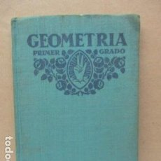 Libros antiguos: GEOMETRÍA PRÁCTICA PRIMER GRADO, 1931 . Lote 112830639