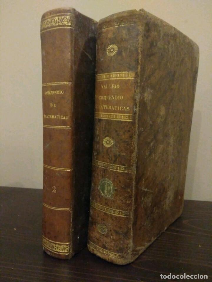 COMPENDIO DE MATEMÁTICAS PURAS Y MIXTAS - TOMOS I-II - JOSE MARIANO VALLEJO - MADRID 1840 (Libros Antiguos, Raros y Curiosos - Ciencias, Manuales y Oficios - Física, Química y Matemáticas)
