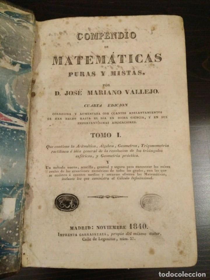 Libros antiguos: COMPENDIO DE MATEMÁTICAS PURAS Y MIXTAS - TOMOS I-II - JOSE MARIANO VALLEJO - MADRID 1840 - Foto 2 - 112890843