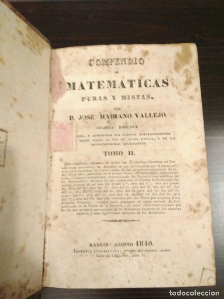 Libros antiguos: COMPENDIO DE MATEMÁTICAS PURAS Y MIXTAS - TOMOS I-II - JOSE MARIANO VALLEJO - MADRID 1840 - Foto 3 - 112890843