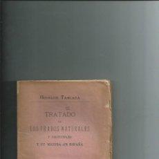 Libros antiguos: TRATADO DE LOS PRADOS NATURALES Y ARTIFICIALES Y SU MEJORA EN ESPAÑA HIDALGO TABLADA 1872 INTONSO. Lote 112972999