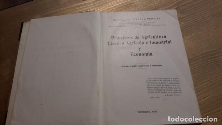 Libros antiguos: PRINCIPIOS DE AGRICULTURA. TÉCNICA AGRÍCOLA E INDUSTRIAL Y ECONOMÍA.BARTOLOME DARDER PERICÁS - Foto 3 - 112998519