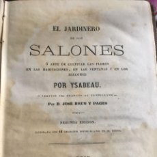 Libros antiguos: EL JARDINERO DE LOS SALONES. JOSE BRUN Y PAGES. MADRID 1872.. Lote 113190079