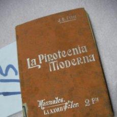 Libros antiguos: LA PIROTECNIA MODERNA . Lote 113203363