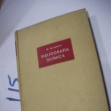 Libros antiguos: ANTIGUO LIBRO - BIBLIOGRAFIA QUIMICA. Lote 113205563