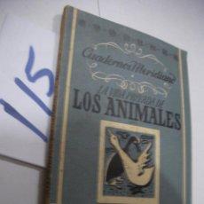 Libros antiguos: ANTIGUO LIBRO - LA VIDA PRIVADA DE LOS ANIMALES. Lote 113359143