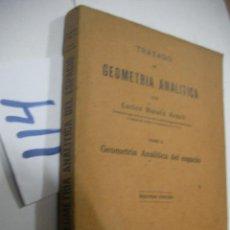 Libros antiguos: ANTIGUO LIBRO - TRATADO DE GEOMETRIA ANALITICA. Lote 113364247