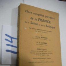 Libros antiguos: ANTIGUO LIBRO - FLORA DE FRANCIA, BELGICA Y SUIZA. Lote 113365867