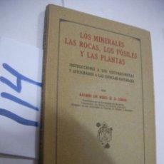 Libros antiguos: ANTIGUO LIBRO - LOS MINERALES, LAS ROCAS, LOS FOSILES Y LAS PLANTAS. Lote 113366559