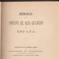 Libros antiguos: MAURETA Y THOS Y CODINA: DESCRIPCIÓN GEOLÓGICA DE LA PROVINCIA DE BARCELONA. 1881, CATALUÑA. Lote 113468671