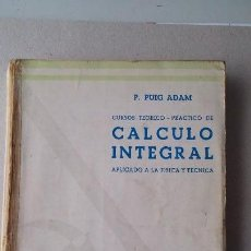 Libros antiguos: CALCULO INTEGRAL. Lote 113477451
