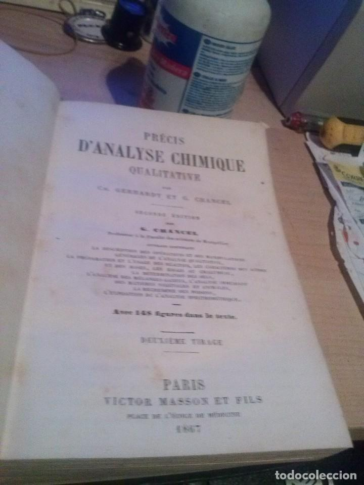 PRÉCIS D´ANALYSE CHIMIQUE QUANTITATIVE GERHARDT, CH., CHANCEL, G. VICTOR MÁSSON PARIS 1867 (Libros Antiguos, Raros y Curiosos - Ciencias, Manuales y Oficios - Física, Química y Matemáticas)