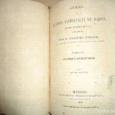 Libros antiguos: CURSO DE ESTUDIOS ELEMENTALES DE MARINA GABRIEL CISCAR COSMOGRAFÍA / PILOTAJE 1869. Lote 114354187
