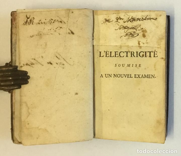 Libros antiguos: L'ELECTRICITÉ SOUMISE A UN NOUVEL EXAMEN... [PAULIAN, Aimé Henri.] 1768. ELECTRICIDAD. - Foto 3 - 114799628