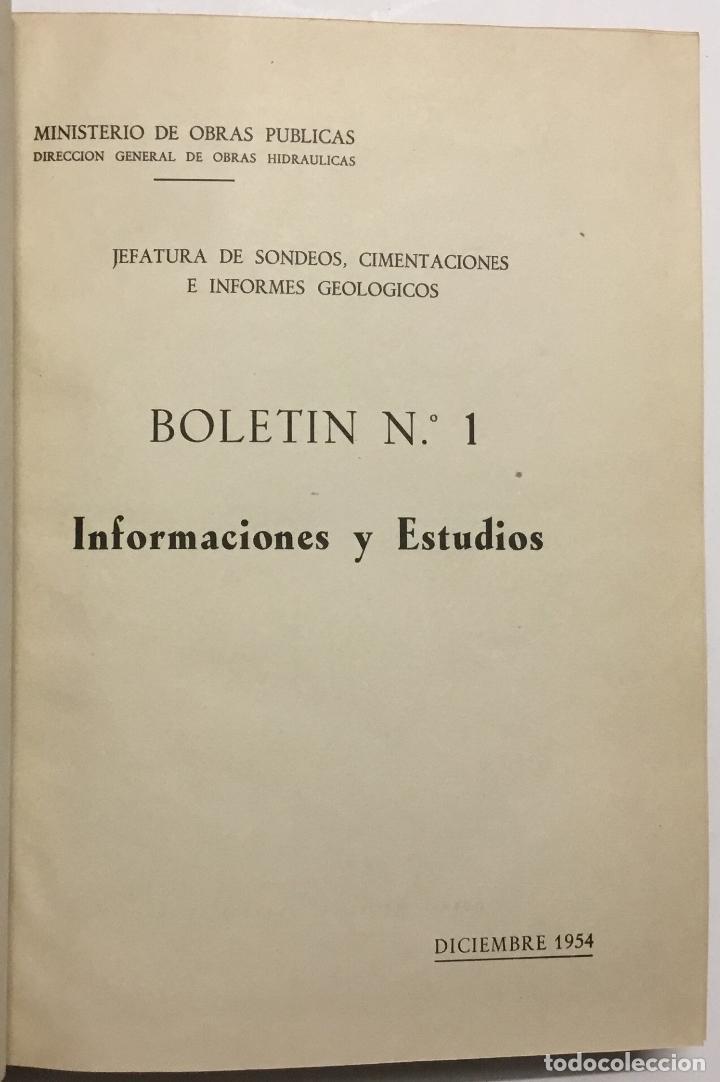 Libros antiguos: JEFATURA DE SONDEOS, CIMENTACIONES E INFORMES GEOLOGICOS. BOLETIN Nº 1. Informaciones y estudios. - - Foto 3 - 114799680