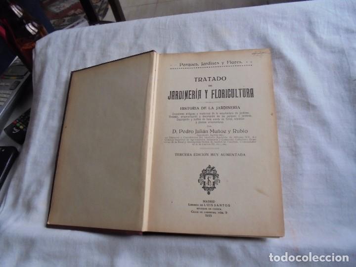 Libros antiguos: TRATADO DE JARDINERIA Y FLORICULTURA.HISTORIA DE LA JARDINERIA.PEDRO JULIAN MUÑOZ Y RUBIO.MADRID 193 - Foto 2 - 114934859