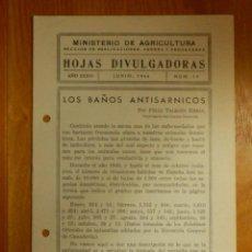 Libros antiguos: HOJAS DIVULGADORAS MINISTERIO AGRICULTURA 1944 Nº 19 AÑO XXXVI - LOS BAÑOS ANTISÁRNICOS. Lote 115086479