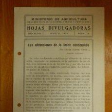 Libros antiguos: HOJAS DIVULGADORAS MINISTERIO AGRICULTURA - 1946 Nº 10 AÑO XXXVIII -ALTERACIONES DE LECHE CONDENSADA. Lote 115093407