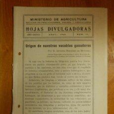 Libros antiguos: HOJAS DIVULGADORAS MINISTERIO AGRICULTURA - 1946 Nº 15 AÑO XXXVIII - ORIGEN DE VOCABLOS GANADEROS. Lote 115094775