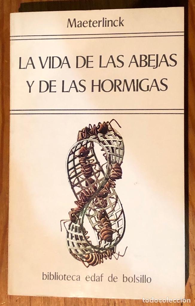 Libros antiguos: LA VIDA DE LAS ABEJAS Y DE LAS HORMIGAS-MAETERLINCK(20€) - Foto 2 - 115255087