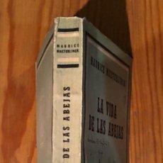 Libros antiguos: LA VIDA DE LAS ABEJAS-MAETERLINCK(20€). Lote 115255219