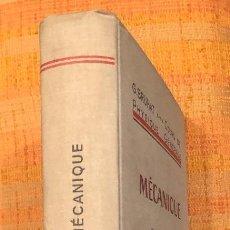 Libros antiguos: MECANIQUE BRUHAT(30€). Lote 115258047