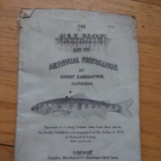 Libros antiguos: THE SALMON AND ITS ARTIFICIAL PROPAGATION 1854. ROBERT RAMSBOTTON. Lote 115306915