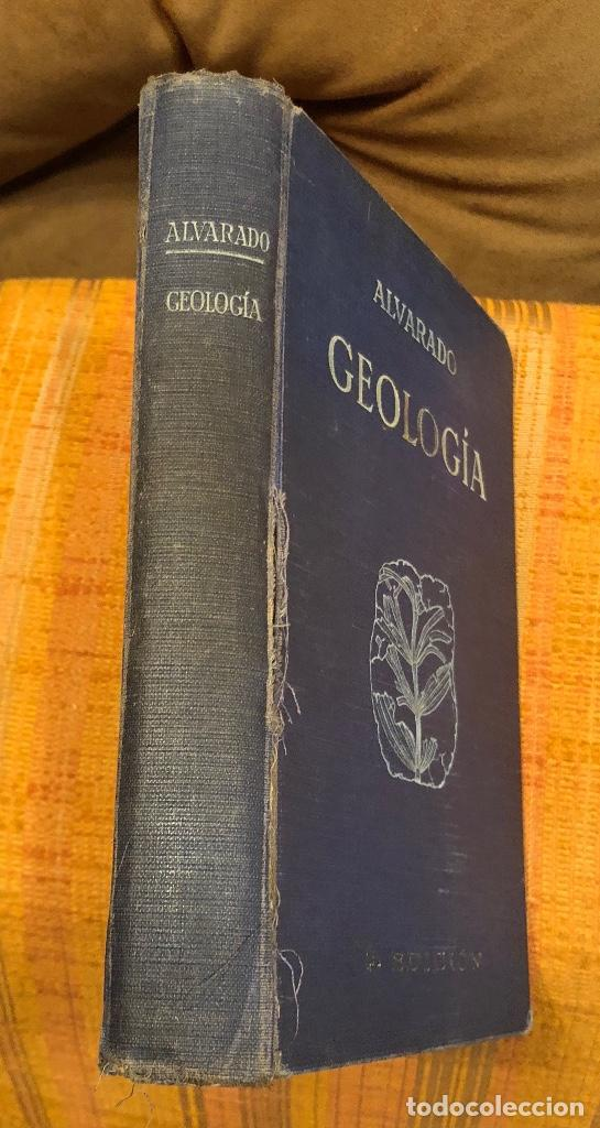 GEOLOGIA-ALVARADO(20€) (Libros Antiguos, Raros y Curiosos - Ciencias, Manuales y Oficios - Paleontología y Geología)