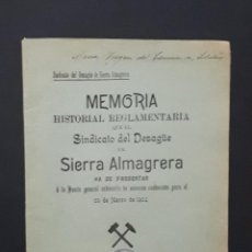 Libros antiguos: ALMERIA MEMORIA DEL DESAGÜE DE SIERRA ALMAGRERA CUEVAS 1904. Lote 115524607